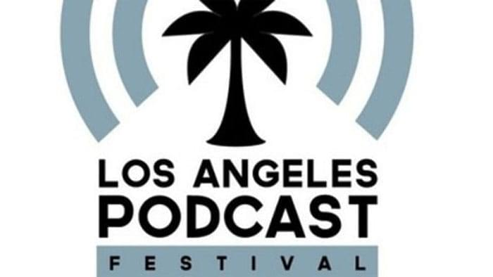Podcast LIVE from LA Podfest! image