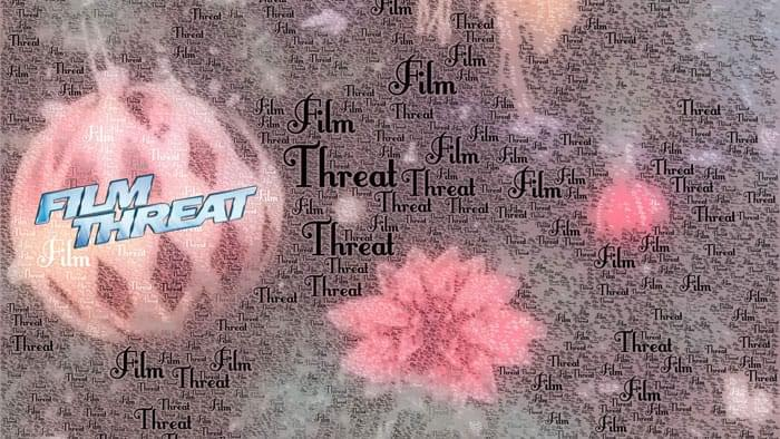 Film Threat Holiday Spectacular Podcast image