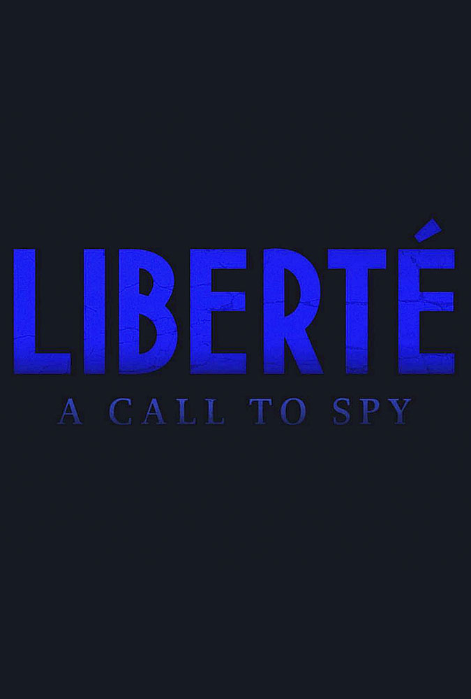 Liberté: A Call to Spy Image