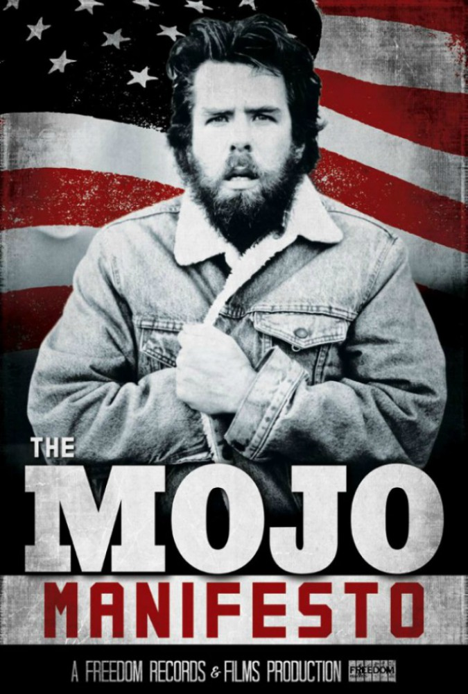 The Mojo Manifesto: The Life and Times of Mojo Nixon Image