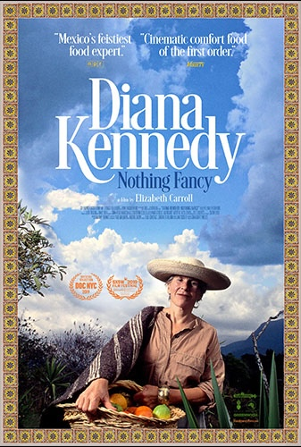 Diana Kennedy: Nothing Fancy Image