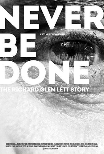 Never Be Done: The Richard Glen Lett Story Image