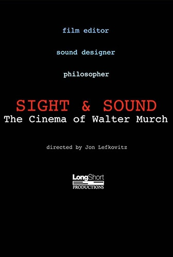 Sight & Sound: The Cinema of Walter Murch Image