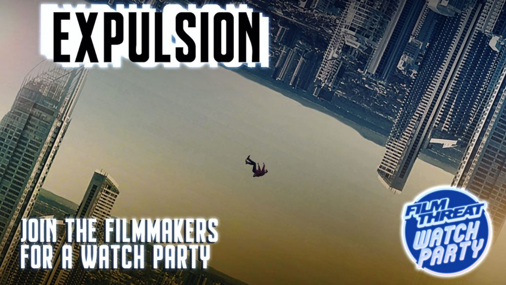 You're Invited to Film Threat's Expulsion Watch Party image