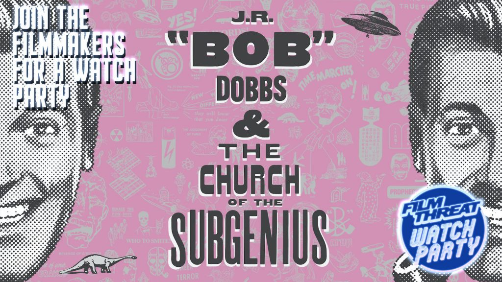 Praise this Watch Party for J.R. 'Bob' Dobbs and the Church of the 'SubGenius' image
