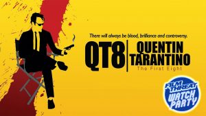 Watch Party for QT8: Quentin Tarantino The First 8 Image