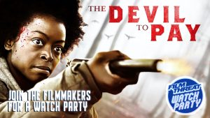 The Devil to Pay Watch Party Image