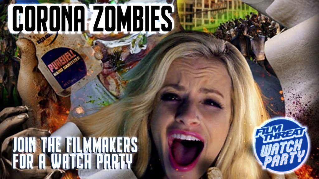 This Corona Zombies Watch Party is Deadly Fun image