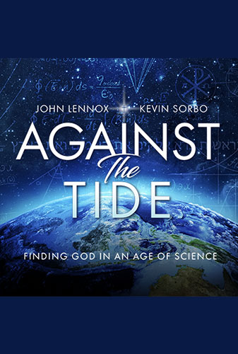 Against the Tide: Finding God in an Age of Science Image