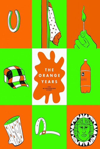 Th Orange Years: The Nickelodeon Story Image