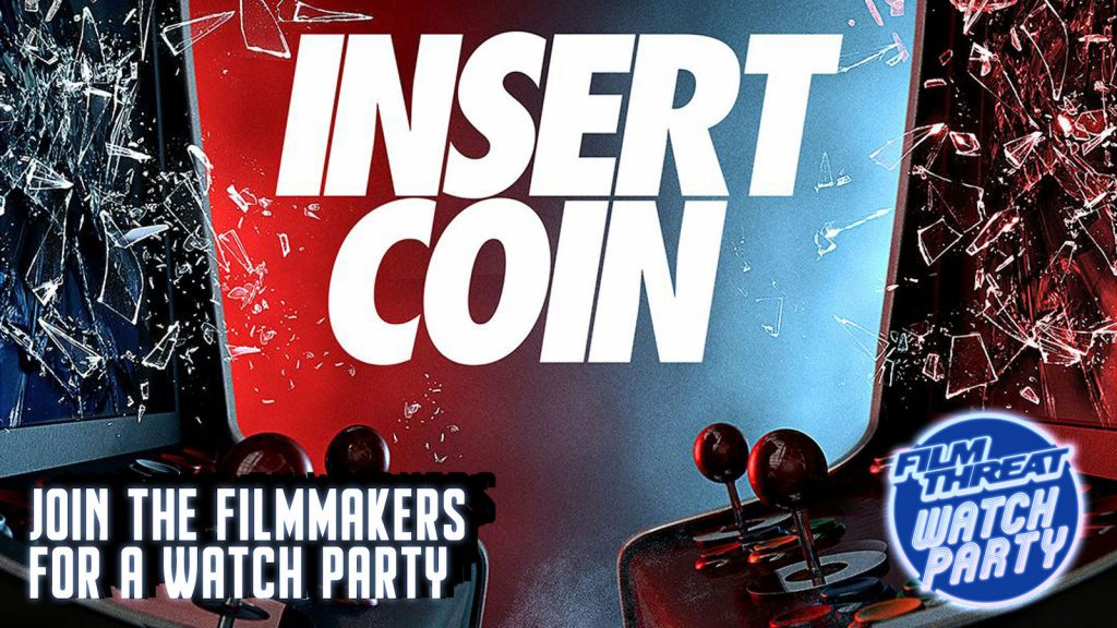 Insert Coin Film Threat Watch Party with Video Game Legends image
