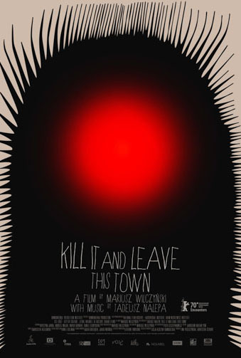 Kill It and Leave This Town Image