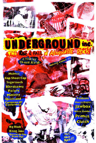 Underground Inc: The Rise & Fall of Alternative Rock Image