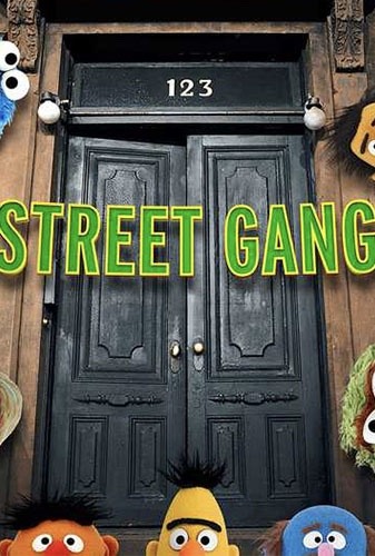 Street Gang: How We Got To Sesame Street Image