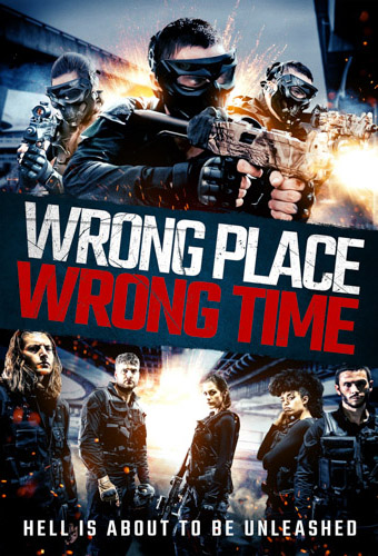 Wrong Place, Wrong Time Image