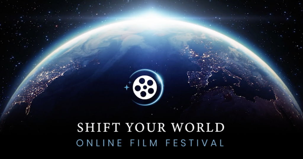 Shift Your World Film Festival Launches May 6-9 image