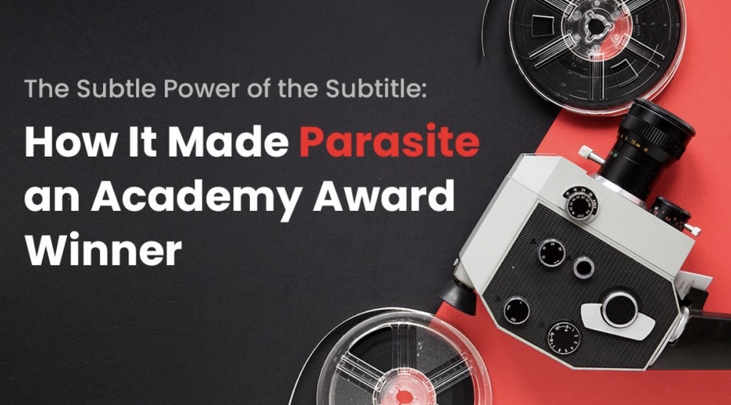 The Subtle Power of the Subtitle: How It Made Parasite an Academy Award Winner image