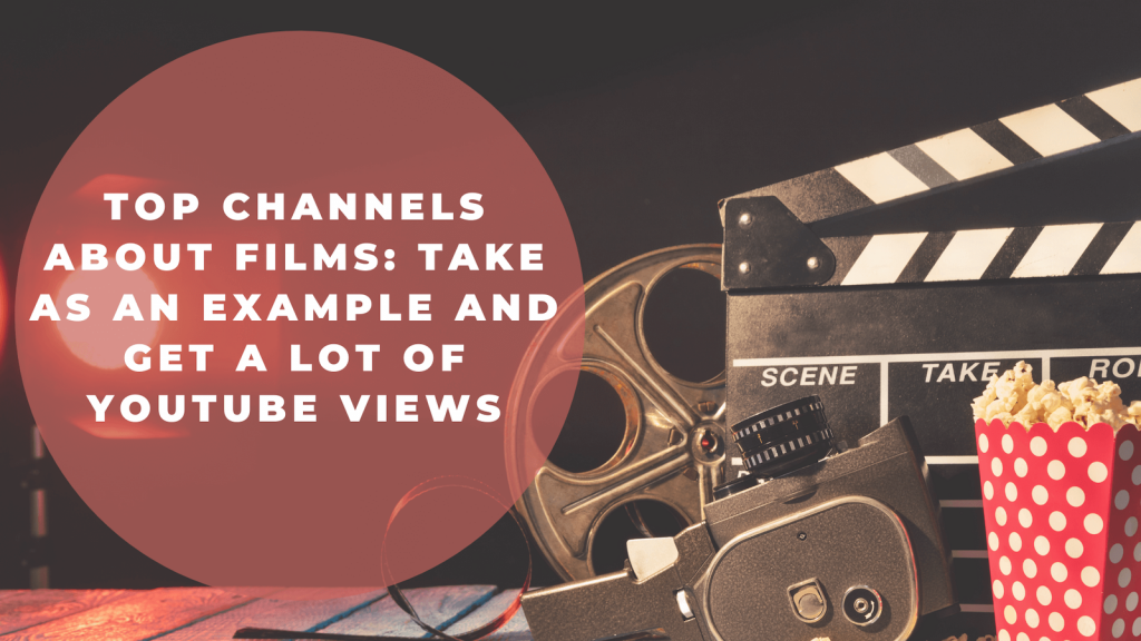 Top Channels about Films: Get a lot of YouTube Views image