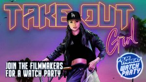 Order In for Our Take Out Girl Watch Party Image